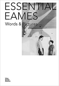 Charles Eames - Essential Eames word and pictures.