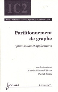 Charles-Edmond Bichot et Patrick Siarry - Partitionnement de graphe - Optimisation et applications.