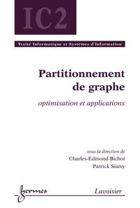 Charles-Edmond Bichot et Patrick Siarry - Partitionnement de graphe - Optimisation et applications.