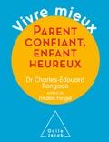 Charles-Edouard Rengade - Parent confiant, enfant heureux.