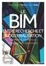 Charles-Edouard Tolmer et Régine Teulier - Le BIM entre recherche et industrialisation.