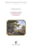 Charles-Eloi Vial - Le grand veneur de Napoléon Ier à Charles X.
