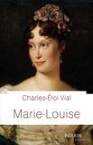 Charles-Eloi Vial - Marie-Louise.