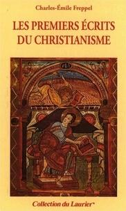 Charles-Emile Freppel - Les premiers écrits du christianisme.