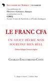 Charles-Enguerrand Cost - Le franc CFA - Un atout décrié mais pourtant bien réel.