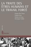 Charles-Eric Clesse et Frédéric Kurz - La traite des êtres humains et le travail forcé.