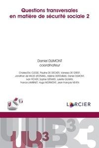 Charles-Eric Clesse et France Lambinet - Questions transversales en matière de sécurité sociale 2.