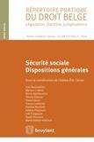 Charles-Eric Clesse - Sécurité sociale : dispositions générales.