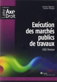 Exécution des marchés publics de travaux - CCAG Travaux.pdf
