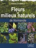 Charles-Erick Labadille - Fleurs et milieux naturels de Normandie.