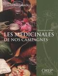 Charles-Erick Labadille - Les médicinales de nos campagnes - De prairies en forêts.