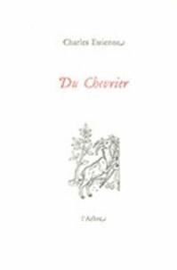 Charles Estienne - Du chevrier.