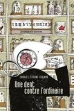 Charles-Etienne Ferland - Une dent contre l'ordinaire.