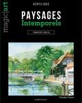Charles Evans - Paysages intemporels - Acrylique - Transferts inclus.