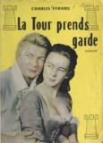 Charles Evrard - La Tour prends garde !.