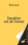 Charles Exbrayat - Imogène est de retour.