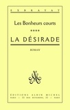 Charles Exbrayat - La Désirade - Les Bonheurs courts - tome 4.