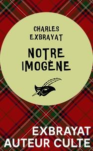 Charles Exbrayat - Notre Imogène.