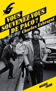 Charles Exbrayat - Vous souvenez-vous de Paco ?.