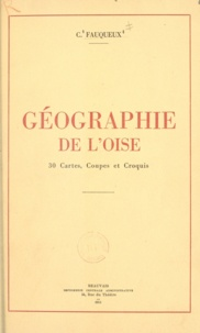 Charles Fauqueux - Géographie de l'Oise.