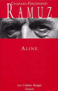 Charles-Ferdinand Ramuz - Aline.