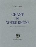 Charles-Ferdinand Ramuz - Chant de notre Rhône.