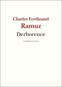 Charles-Ferdinand Ramuz et C.-F. Ramuz - Derborence.