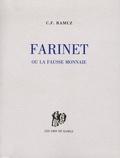 Charles-Ferdinand Ramuz - Farinet ou la fausse monnaie.