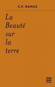 Charles-Ferdinand Ramuz - La beauté sur la terre.