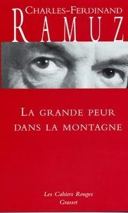 Charles-Ferdinand Ramuz - La grande peur dans la montagne - (*).