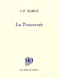 Charles-Ferdinand Ramuz - La Traversée.