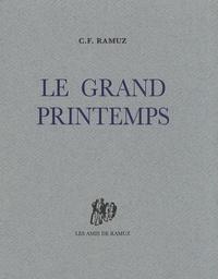 Charles-Ferdinand Ramuz - Le grand printemps.