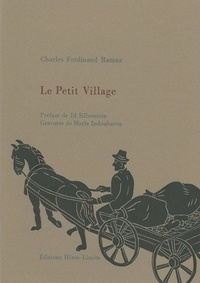 Charles-Ferdinand Ramuz - Le Petit Village.