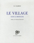 Charles-Ferdinand Ramuz - Le Village dans la montagne.