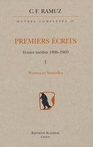 Charles-Ferdinand Ramuz - Oeuvres Complètes Premiers écrits Textes inédits 1896-1903 en 2 volumes - Tome 4, 1 : Poèmes et nouvelles ; Tome 4, 2 : La Vie et la Mort de Jean-Daniel Crausaz.