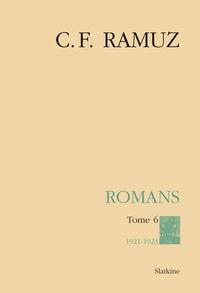 Charles-Ferdinand Ramuz - Oeuvres complètes - Volume 24, Romans Tome 6 (1921-1923). 1 Cédérom