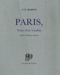 Charles-Ferdinand Ramuz - Paris, note d'un Vaudois.