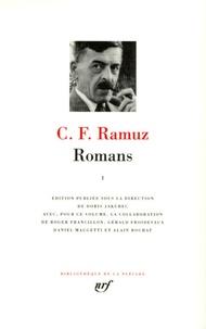 Charles-Ferdinand Ramuz - Romans - Tome 1.