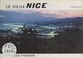 Charles Fighiéra et Jean-Pierre Augerot - Le vieux Nice.