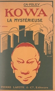 Charles Foleÿ - Kowa la mystérieuse.
