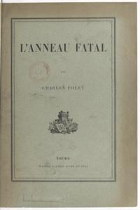 Charles Foleÿ et Georges Dutriac - L'anneau fatal.