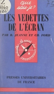Charles Ford et René Jeanne - Les vedettes de l'écran.