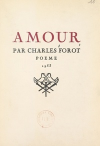 Charles Forot - Amour.