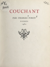 Charles Forot - Couchant.