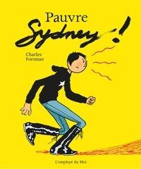 Charles Forsman - Pauvre Sydney !.