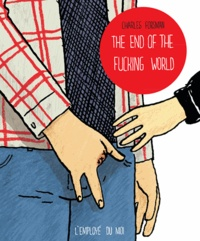 Charles Forsman - The end of the fucking world.
