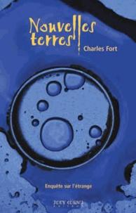 Charles Fort - Nouvelles terres.