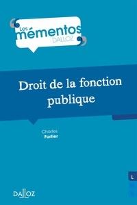 Charles Fortier - Droit de la fonction publique - 1re ed..