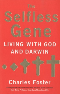 Charles Foster - The Selfless Gene.
