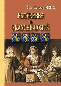 Proverbes de la Franche-Comté - Etudes historiques et critiques.pdf